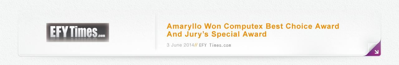 Amaryllo Won Computex Best Choice Award And Jury's Special Award // 3 June 2014 // EFY Times.com